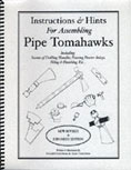 Instructions & Hints for Assembling Pipe Tomahawks by Gutchess & Gutchess